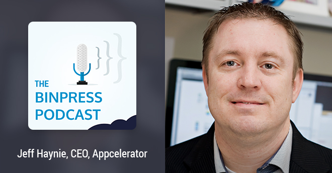 Binpress Podcast Episode 7: Jeff Haynie of Appcelerator
