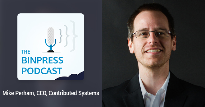 Binpress Podcast Episode 15: Mike Perham of Contributed Systems