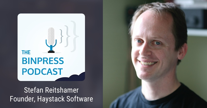 Binpress Podcast Episode 38: Stefan Reitshamer of Haystack Software