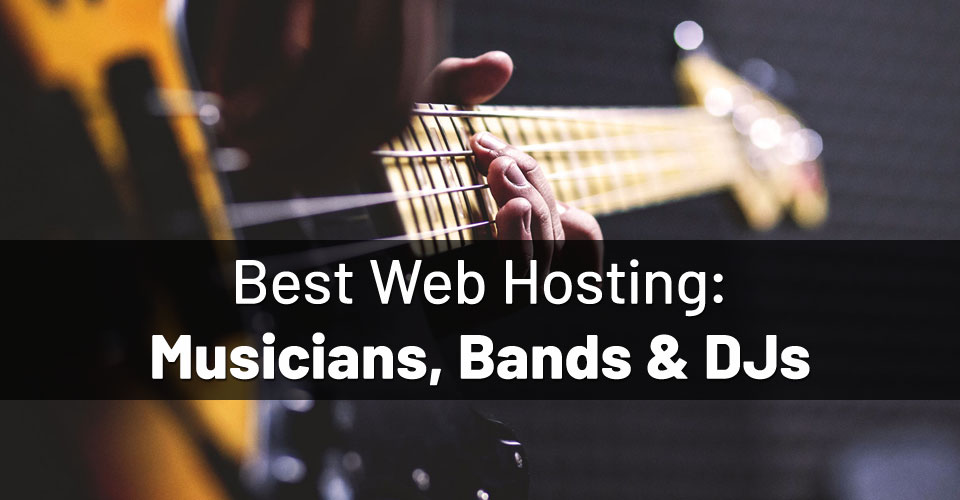 best-hosting-for-musicians