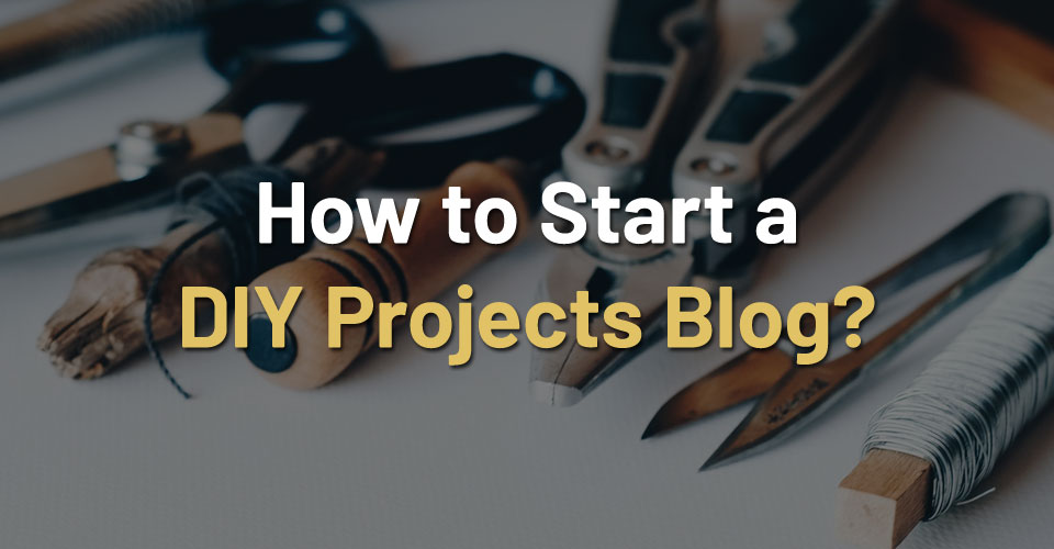 start-diy-projects-blog
