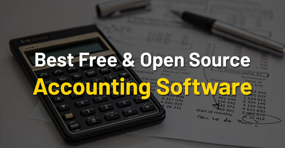20+ Best Free & Open Source Accounting Software