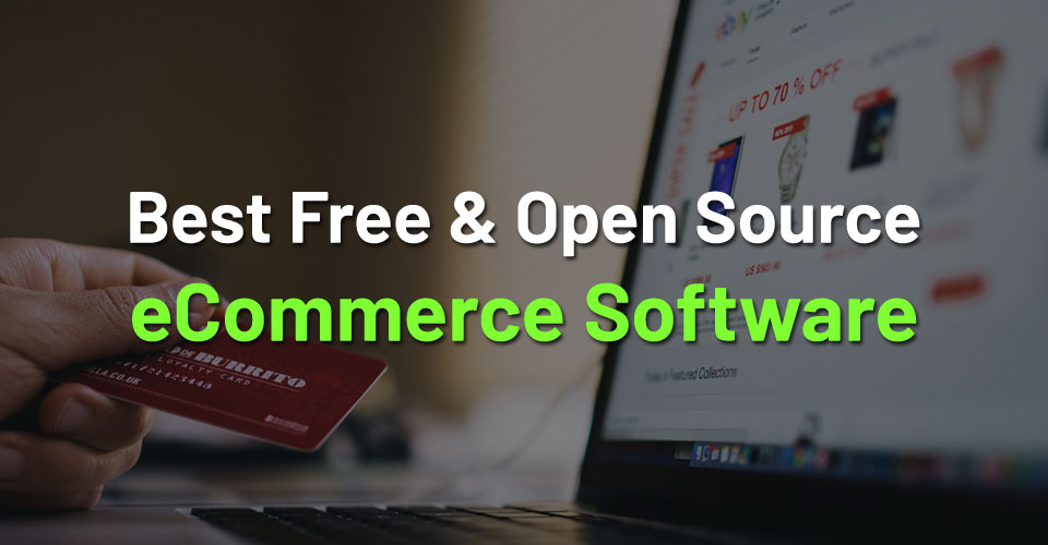 20+ Free & Best Open Source eCommerce Software