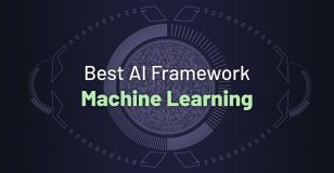 best-ai-framework-machine-learning