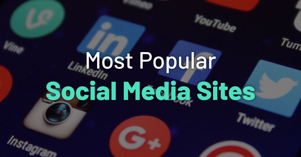60+ Social Media Sites You Should Know About