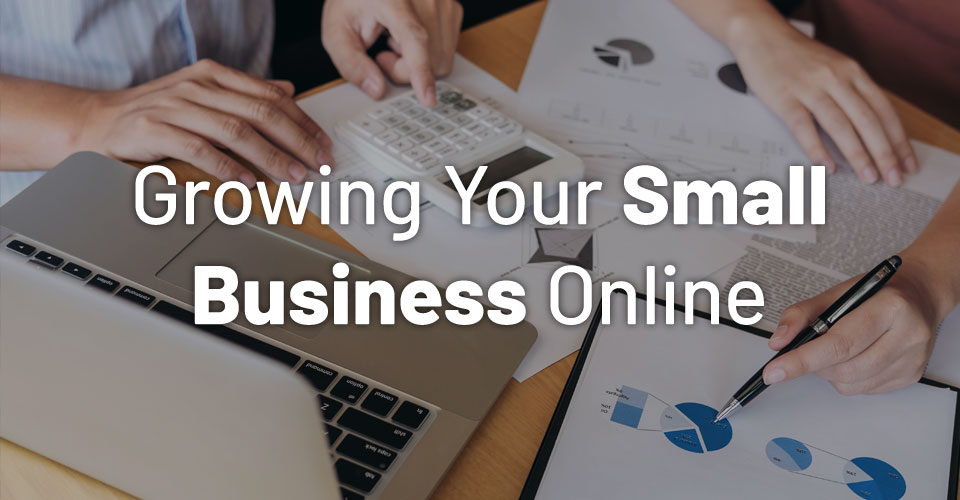 20 Tips on Growing Your Small Business Online