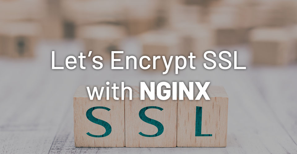How to Use Let's Encrypt Free SSL with NGINX